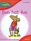 Sun Hat Fun.  (Read WriteInc. Phonics. Book 1a)