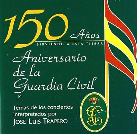 150 Años Aniversario De La Guardia Civil: La Guardia Civil: Amazon ...