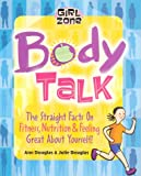 Body Talk, Ann Douglas and Julie Douglas, 1894379276
