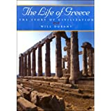 The Life of Greece (The Story of Civilization, Vol. 2)