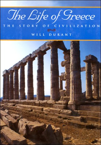 Download The Life of Greece (The Story of Civilization, Vol. 2) pdf