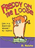 img - for Freddy on the Loose book / textbook / text book