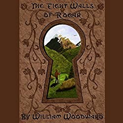 The Eight Walls of Rogar: An Epic Fantasy Adventure Series!