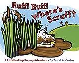 Ruff! Ruff! Where's Scruff?, Sarah Weeks, 0152055754