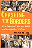 Crashing the Borders, Harvey Araton, 1439101787