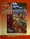 The Old Guide's Story, Charles E. Merrill, 1572583622