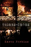 Thores-Cross, Karen Perkins, 1481928171