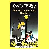 Der verschwundene Bruder (Freddy der Esel 18) | Olaf Franke, Tim Thomas