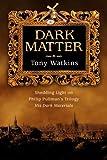 Dark Matter, Tony Watkins, 083083379X