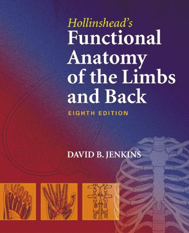Hollinshead functional anatomy of the limbs and back