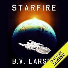 Starfire Audiobook by B.V. Larson Narrated by Edoardo Ballerini