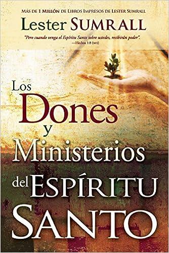 El Espiritu Santo en Usted (Spanish Edition)