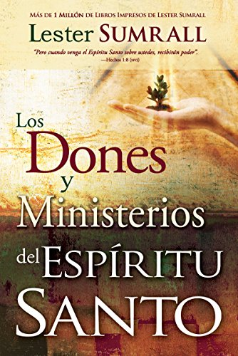Gifts And Ministries Of The Holy Spirit (Spanish)
