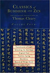 Classics of Buddhism and Zen vol.4 - The Collected Translations of Thomas Cleary