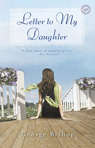 (Letter to My Daughter: A Novel)