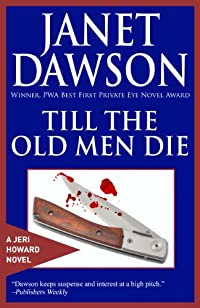 Till The Old Men Die by Janet Dawson ebook deal