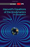 Maxwell's Equations of Electrodynamics, David W. Ball, 0819494526