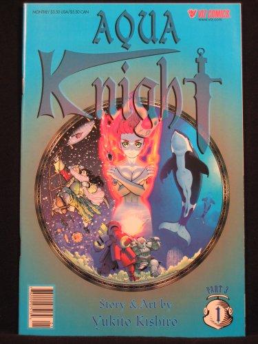 Aqua Knight (Part 3, Number 1)