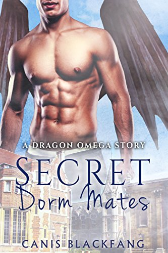 Secret Dorm Mates - A Gay M/M Weredragon Shifter Mpreg Romance