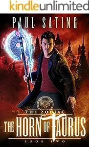 The Horn of Taurus: an Urban Fantasy Demon Series (The Zodiac Book 2)