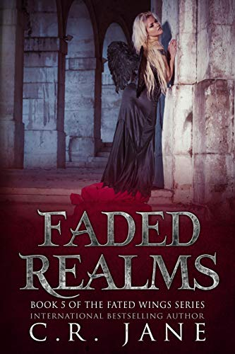 Faded Realms: The Fated Wings Series Book 5]()