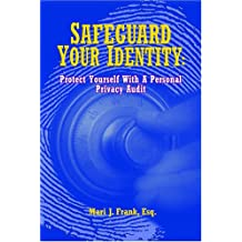 Safeguard Your Identity: Protect Yourself With A Personal Privacy Audit