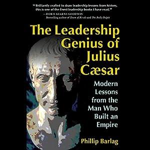 The Leadership Genius of Julius Caesar Audiobook