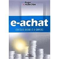 e-achat: Stratégies d'achat et e-commerce