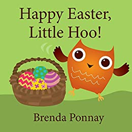 Happy Easter, Little Hoo! by [Ponnay, Brenda]