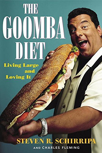The Goomba Diet: Living Large and Loving It (Secret Life Of The American Teenager Actors)