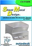 Sheet Metal Design : With Autodesk Inventor 8 Interactive Tutorial, Melvin, David, 0972254994