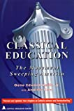 Classical Education, Gene Edward Veith and Gene Edward Veith, 189293406X