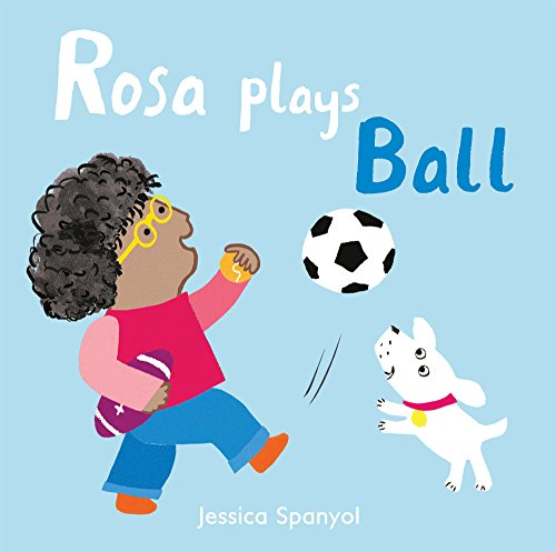 Rosa Plays Ball (All About Rosa)