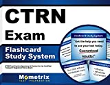 CTRN Exam Flashcard Study System: CTRN Test Practice Questions & Review for the Certified Transport Registered Nurse Exam (Cards)