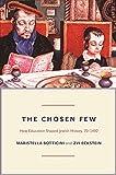 The Chosen Few: How Education Shaped Jewish