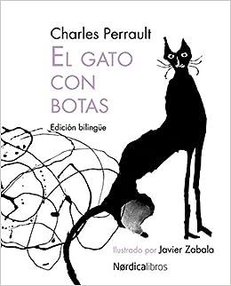 Amazon.com: El gato con botas (Ilustrados) (Spanish and French Edition) (9788492683673): Charles Perrault, Javier Zabala: Books