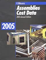 Assemblies Cost Data 2005 (Means Assemblies Cost Data)