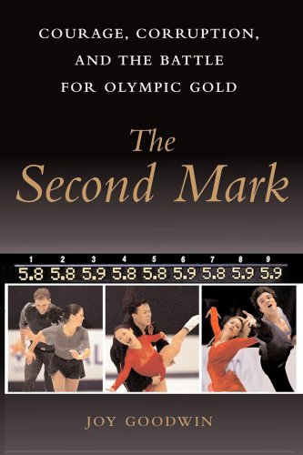 The Second Mark: Courage, Corruption, and the Battle for Olympic Gold