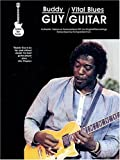 Buddy Guy - Vital Blues Guitar, Buddy Guy, Richard DeVinck, 1569220220