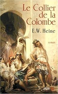Le Collier de la colombe par Ernst W. Heine