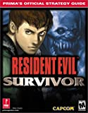 img - for Resident Evil: Survivor: Prima's Official Strategy Guide book / textbook / text book