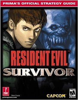 Resident Evil Survivor Primas Official Strategy Guide Dean Evans 9780761530312 Amazon Books