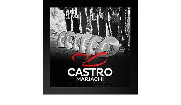 Mariachi Castro By Mariachi Castro On Amazon Music Amazon