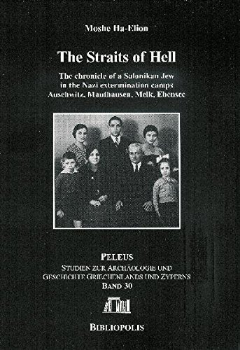 the-straits-of-hell-the-chronicle-of-a-salonikan-jew-in-the-nazi-extermination-camps-auschwitz-mauth