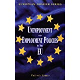 Unemployment and Unemployment Policy in the European Union