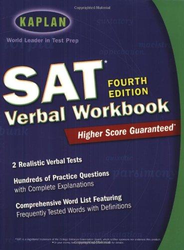 Download Kaplan SAT Verbal Workbook, 4th Edition (Kaplan SAT
