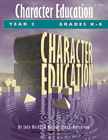 Character Education: Grades K-6 Year 2