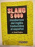 Slang 5000, Daniel A. Hughes, 9681307461
