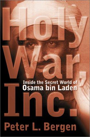 Read Online Holy War, Inc.: Inside The Secret World of Osama Bin Laden pdf