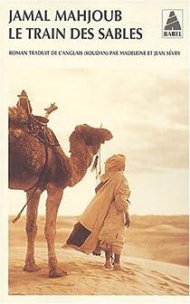 Le train des sables par Mahjoub